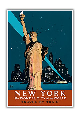 Pacifica Island Art New York   The Wonder City Of The World   Travel By Train   Statue Of Liberty   Vintage Railroad Travel Poster By Adolph Treidler C 1927   Master Art Print   13In X 19In