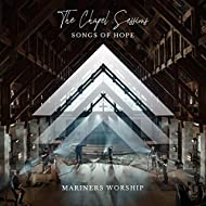 The Chapel Sessions - Songs of Hope