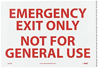 """NMC M45PB Emergency and First Aid, Legend """"EMERGENCY EXIT ONLY NOT FOR GENERAL USE"""", 14"""" Length x 10"""" Height, Pressure Sensitive Vinyl, Red on White"""