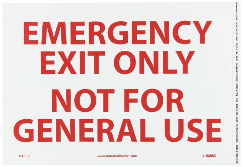"NMC M45PB Emergency and First Aid, Legend ""EMERGENCY EXIT ONLY NOT FOR GENERAL USE"", 14"" Length x 10"" Height, Pressure Sensitive Vinyl, Red on White"