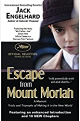Escape from Mount Moriah: Trials and Triumphs of Making It in the New World Paperback