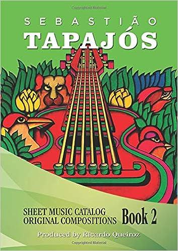 Amazon com: Sebastião Tapajós: Sheet music catalog original