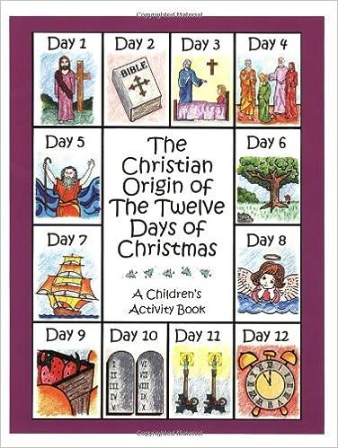 Origin Of 12 Days Of Christmas.The Christian Origin Of The Twelve Days Of Christmas A