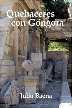 Julio Baena - Quehaceres Con G Ngora