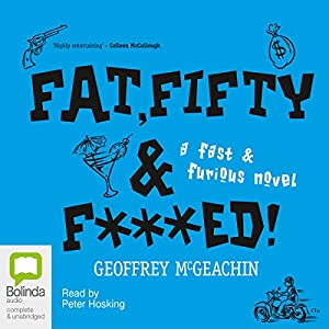 Fat, Fifty, and Fxxxed! Audiobook
