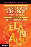Language Change (Cambridge Approaches to Linguistics)