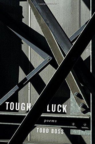 Tough Luck: Poems
