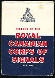 History of the Royal Canadian Corps of…