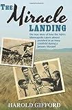 The Miracle Landing, Harold Gifford, 1935991973
