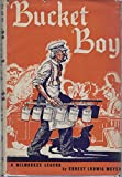 Front cover for the book Bucket Boy, A Milwaukee Legend by Ernest L. Meyer