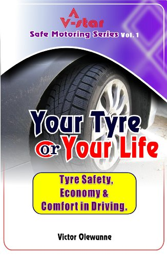 your-tyre-or-your-life-v-star-safe-motoring-series-book-1