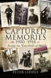 Captured Memories, Peter Liddle, 1848842341