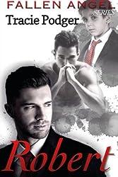 Robert: A Mafia Romance (Fallen Angel) (Volume 1)