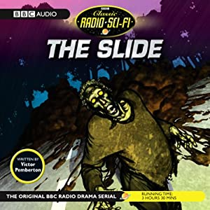 The Slide (Dramatised) Radio/TV Program