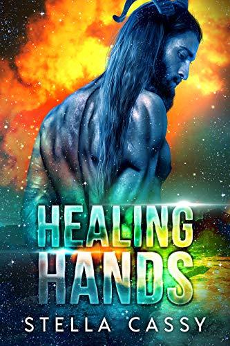 Healing Hands: A SciFi Alien Romance