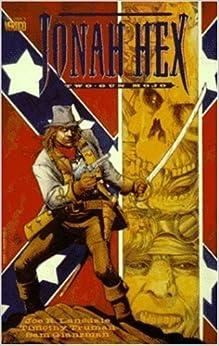 Book Jonah Hex: Two Gun Mojo (DC Comics Vertigo) by Joe R. Lansdale (1994-10-04)