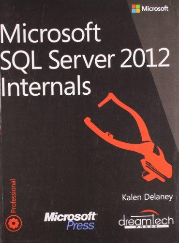 Microsoft SQL Server 2012 Internals (Paperback) - Common by Microsoft Press