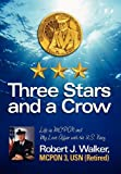 Three Stars and a Crow, Robert J. Walker, 098350136X