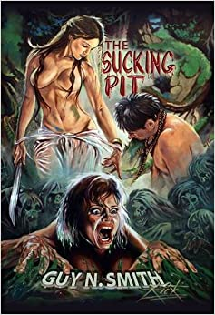 The Sucking Pit by Guy N. Smith (2011-07-04)
