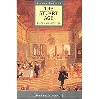 The Stuart Age: England 1603-1714 (A History of England)