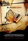 Blackburn: A Novel