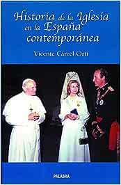 Hᆭ De La Iglesia En Espaᆬa Contemporanea Ayer y hoy de la historia ...
