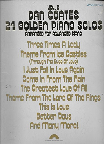 Dan Coates 24 Golden Piano Solos Vol. 2 (Volume Two) - Arranged For Advanced Piano (Songbook)