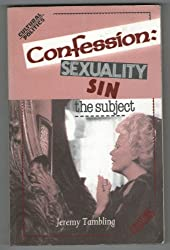 Confession: Sexuality, Sin, the Subject (Cultural Politics Series)