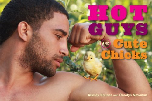 Hot Guys and Cute Chicks by Audrey Khuner (2013-02-05)