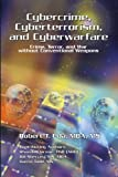 img - for Cybercrime, Cyberterrorism, and Cyberwarfare by Robert T. Uda (2009-10-01) book / textbook / text book