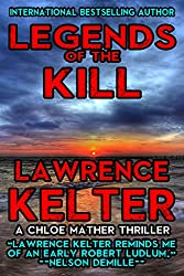 Legends of the Kill: A Chloe Mather Thriller #3 (Chloe Mather Thrillers)