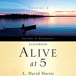 Alive at 5 Audiobook