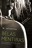 Belas mentiras (Vol. 1 Pretty Lies)