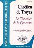 Chrétien de Troyes, Lancelot ou le chevalier de la charrette
