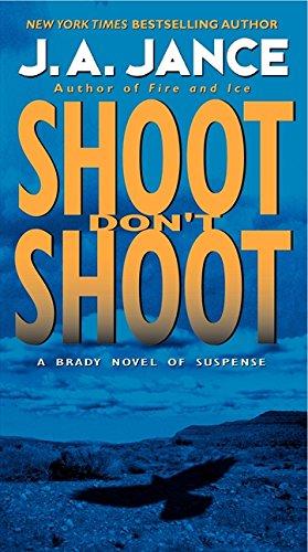 Shoot Don't Shoot (Joanna Brady Mysteries) pdf epub
