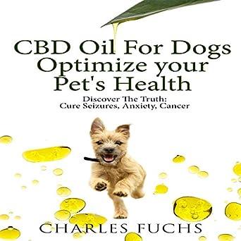 Amazon com: CBD Oil for Dogs: Optimize Your Pet's Health