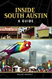 Inside South Austin, Diane Barnet, 1893271501