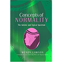 Concepts of Normality: The Autistic and Typical Spectrum