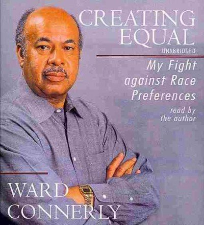 Creating Equal: My Fight Against Race Preferences