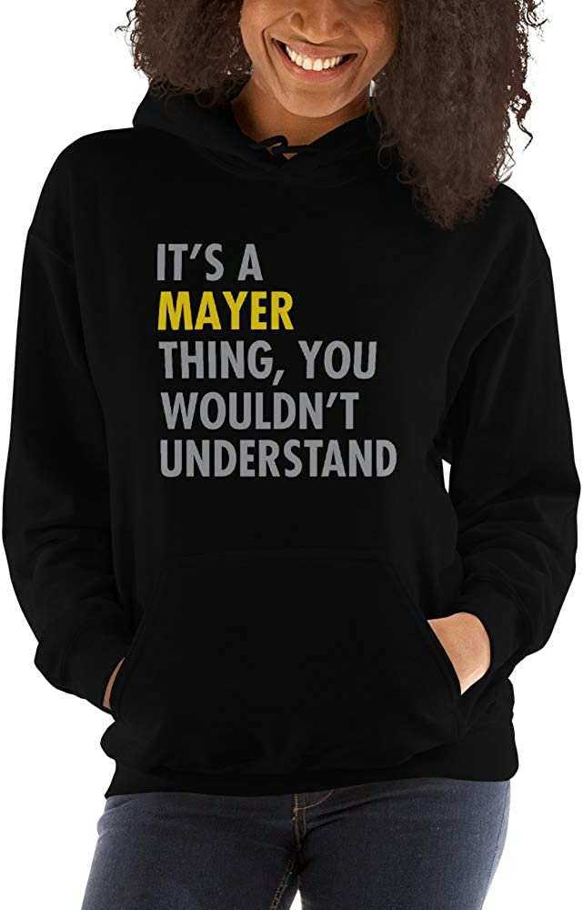 You Wouldnt Understand meken Its A Mayer Thing