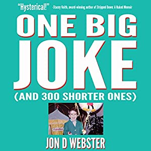 One Big Joke (And 300 Shorter Ones) Audiobook