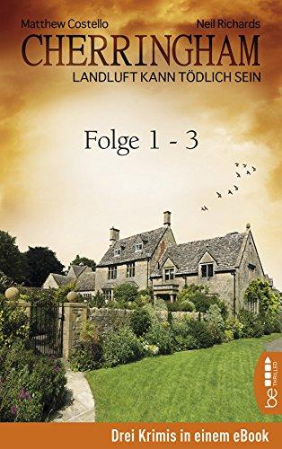 Cherringham Sammelband I - Folge 1-3: Landluft kann tödlich sein (German Edition)