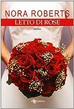 Letto di Rose (Leggereditore Narrativa)