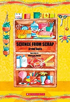 Science from Scrap by [Gupta, Arvind]