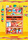 Science from Scrap
