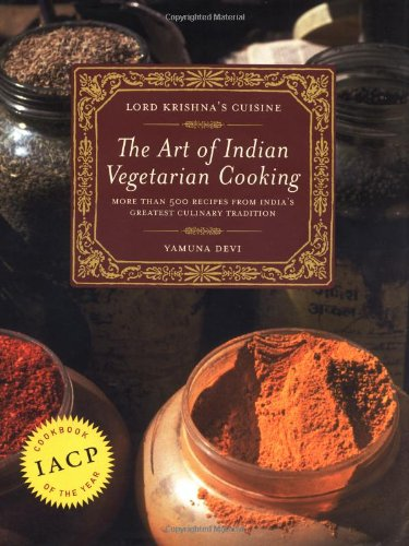 Lord Krishna's Cuisine: The Art of Indian Vegetarian Cooking by Yamuna Devi