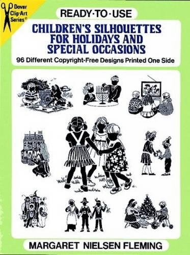 Ready-to-Use Children's Silhouettes for Holidays and Special Occasions (Dover Clip-Art)