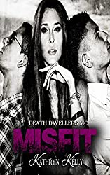 Misfit (Death Dwellers MC Book 6)
