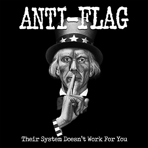 - Their System Doesn't Work for You (Re-Mastered)