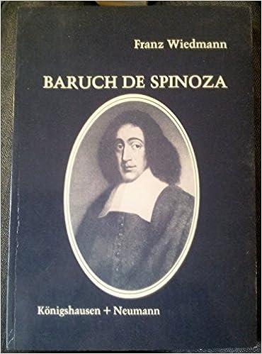 Baruch De Spinoza Eine Hinführung German Edition Franz